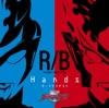 ウルトラマンR/B オープニング主題歌 Hands - EP ジャケット写真