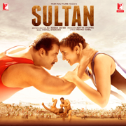 Sultan (Original Motion Picture Soundtrack) - Vishal & Shekhar