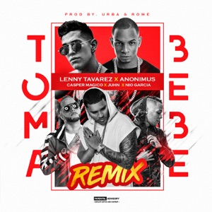 Toma Bebe (Official Remix) [feat. Anonimus, Juhn, Nio Garcia & Casper Magico] - Single Mp3 Download