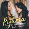 Sin Pijama (Kumbia Remix) - Single
