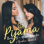 Becky G & Natti Natasha - Sin Pijama (Kumbia Remix)