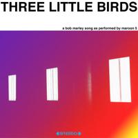 マルーン5 - Three Little Birds artwork