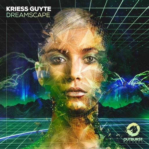 Dreamscape - Single by Kriess Guyte