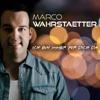 Marco Wahrstaetter - Ich bin immer für dich da Grafik
