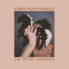 On Dark Horses - Emma Ruth Rundle