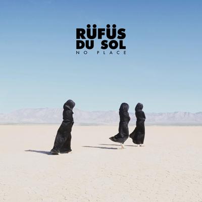 No Place - RÜFÜS DU SOL song