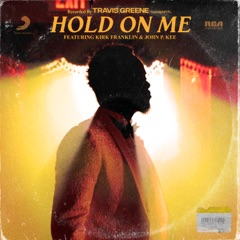Hold On Me (feat. Kirk Franklin & John P. Kee)
