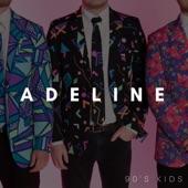 90's Kids - Adeline