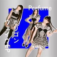 ポリゴンウェイヴ EP - Perfume