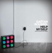 Help Myself (Nous ne faisons que passer) - Gaëtan Roussel