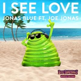 Jonas Blue - I See Love (feat. Joe Jonas) MP3 (2.67 MB)