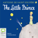 Antoine de Saint-Exupéry & Richard Howard - translator - The Little Prince (Unabridged)