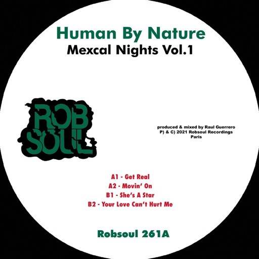 Mexcal Nights Vol.1 - EP by Human By Nature