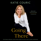 Going There (read by Katie Couric)