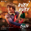 Ruby Ruby From Sanju - Shashwat Singh & Poorvi Koutish mp3