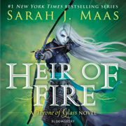 Heir of Fire: A Throne of Glass, Book 3 (Unabridged)