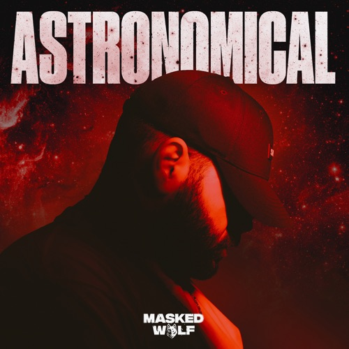 Masked Wolf - Astronomical [iTunes Plus AAC M4A]