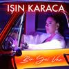 Işın Karaca - Bir Yol Var artwork