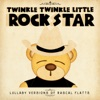 Twinkle Twinkle Little Rock Star - Here Comes Goodbye