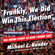 Frankly, We Did Win This Election - Michael C. Bender