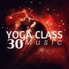 30 Yoga Class Music - Yoga World