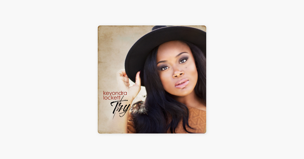 ‎Try - Single by Keyondra Lockett