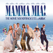 Mamma Mia! (The Movie Soundtrack feat. the Songs of ABBA) [Bonus Track Version] - Benny Andersson, Björn Ulvaeus, Meryl Streep & Amanda Seyfried