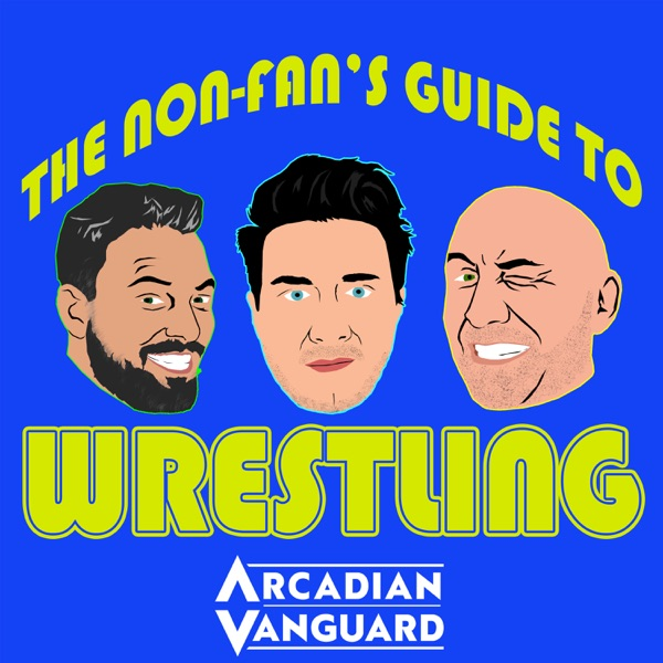 The Non-Fans Guide To Wrestling