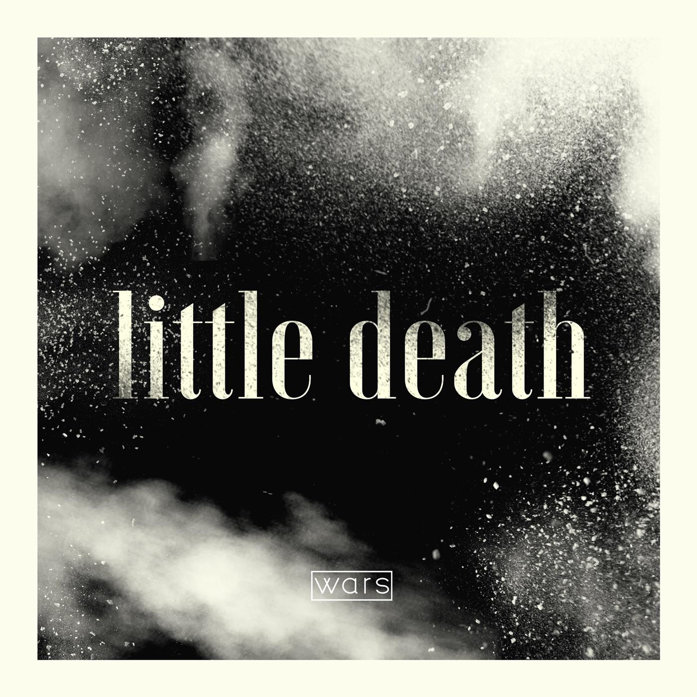 Wars - Little Death [single] (2018)