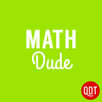 The Math Dude Quick and Dirty Tips to Make Math Easier podcast