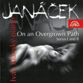 Janáček: On An Overgrown Path