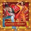 Bunty Aur Babli (Original Motion Picture Soundtrack)