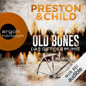 Old Bones - Das Gift der Mumie: Ein Fall für Nora Kelly und Corrie Swanson 2