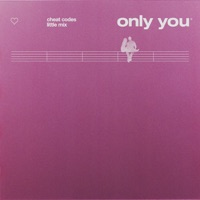 CHEAT CODES, LITTLE MIX - Only You Chords and Lyrics