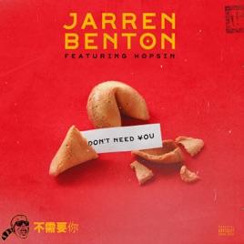 Jarren Benton – Don't Need You (feat. Hopsin) – Single [iTunes Plus M4A]   iplusall.4fullz.com