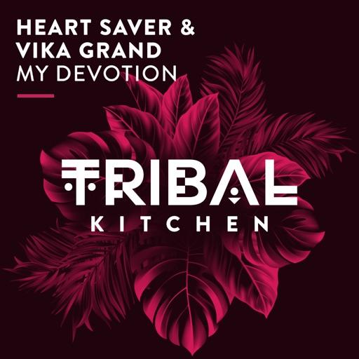 My Devotion (Radio Edit) - Single by Vika Grand & Heart Saver