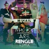 Who You Are (Rengle Remix) - Single, Mihail