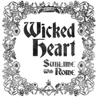 SUBLIME WITH ROME - Wicked Heart Chords and Lyrics