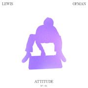 Attitude - Lewis OfMan