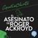 Agatha Christie & G. Bernard de Ferrer - El asesinato de Roger Ackroyd