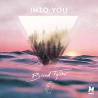 Blind Tyler - Into You artwork