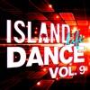 Island Life Dance, Vol. 9