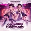 Ressaca de Sentimento feat Henrique Juliano Single
