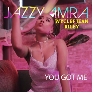 You Got Me (feat. Riley) - Single Mp3 Download