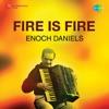 Fire is Fire EP
