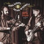 Mark Schatz & Bryan McDowell - One Too Many Mornings