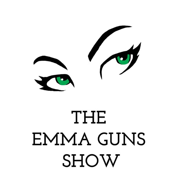 The Emma Guns Show