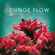 Various Artists - Lounge Flow (Modern Chillout Selection)