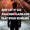 just-let-it-go-feat-ryan-konline-ready-for-love-single