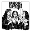 You Can't Kill My Rock 'n Roll - Hardcore Superstar